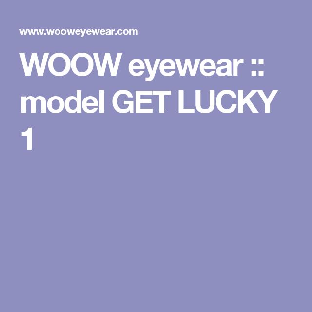 c60e37f3ac4c WOOW eyewear    model GET LUCKY 1