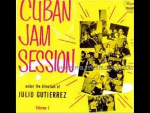 CUBAN JAM SESSION - JULIO GUTIÉRREZ, Pianista.- (1954) - Descarga Calien...