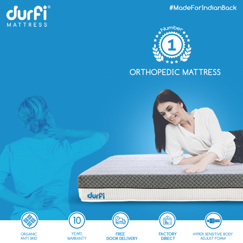 Durfi Is India S Most Trusted Orthopaedic Mattress Designed Especially For Superior Back Support And Rel Mattress Design Banner Ads Design Orthopaedic Mattress