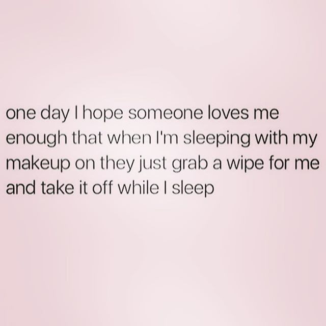 Patiently Waiting For True Love Makeup Quotes Funny Funny Makeup Memes Beauty Memes