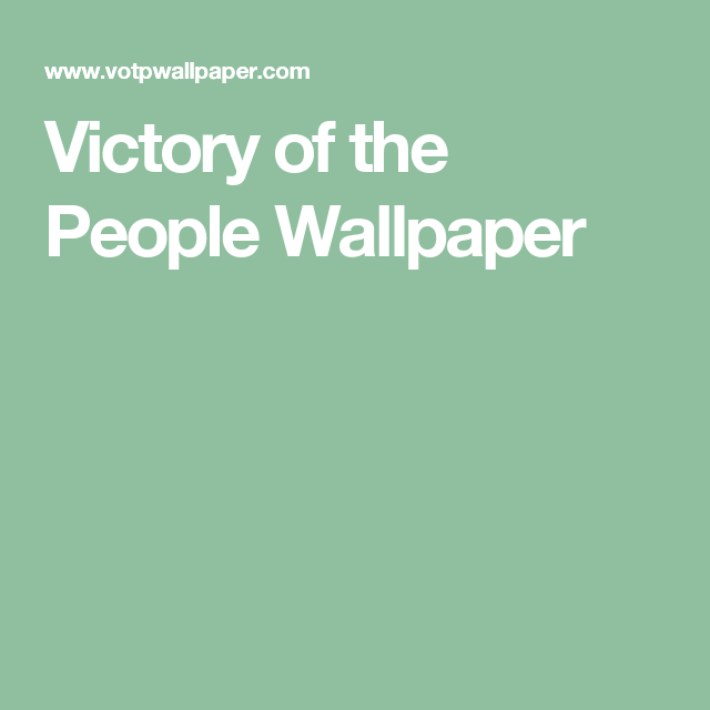 Victory of the People Wallpaper
