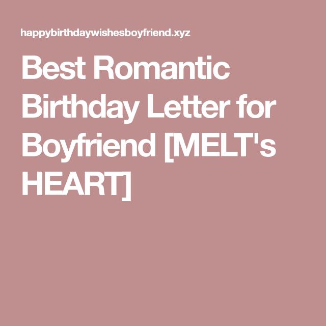 best romantic birthday letter for boyfriend melts heart