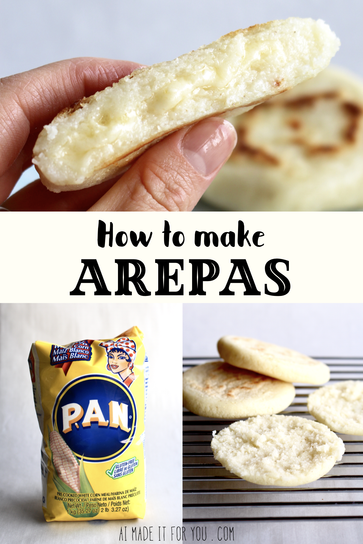 How To Make Arepas Gluten Free No Yeast Bread Ai Made It For You Recipe Arepas Recipe Food Recipes
