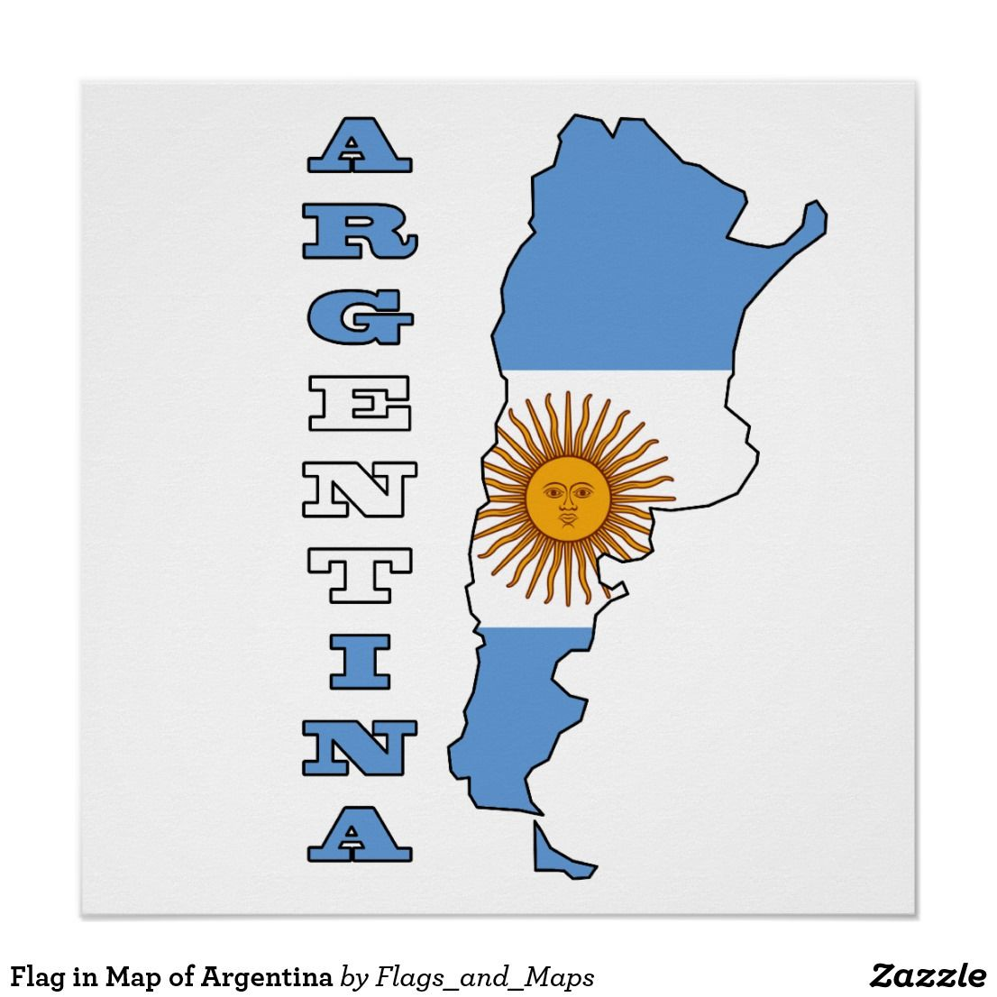 Flag in Map of Argentina Poster | Zazzle.com | door ... Map Of Argentina With Flag on map of albania with flag, map of namibia with flag, map of jordan with flag, map of germany with flag, map of liberia with flag, map of north america with flag, map of the united states with flag, map of india with flag, map of madagascar with flag, map of china with flag, map of japan with flag, map of greece with flag, map of togo with flag, map of syria with flag, map of lebanon with flag, map of england with flag, map of egypt with flag, map of ireland with flag, map of saudi arabia with flag, map of brazil with flag,