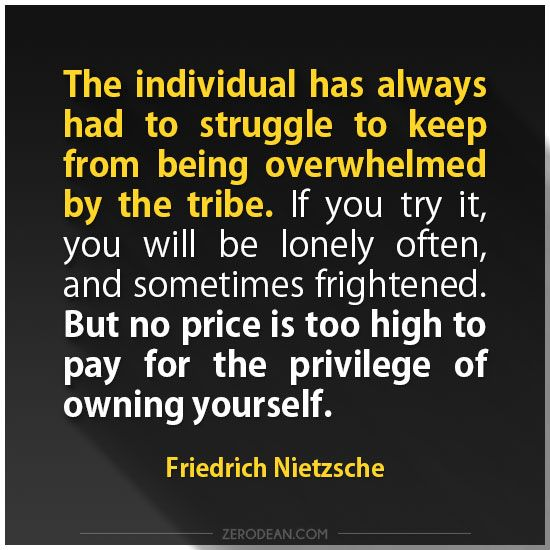 'No price is too high to pay for the privilege of owning yourself'