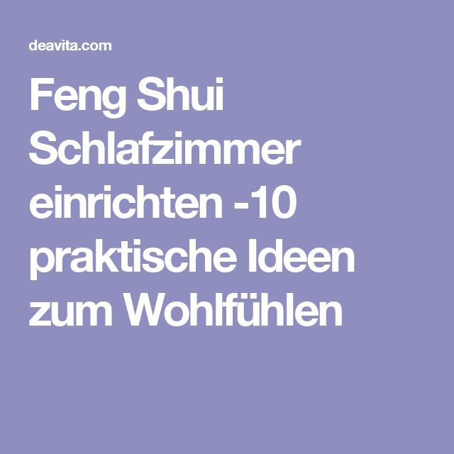 feng shui schlafzimmer einrichten 10 praktische ideen zum wohlf hlen feng shui pinterest. Black Bedroom Furniture Sets. Home Design Ideas