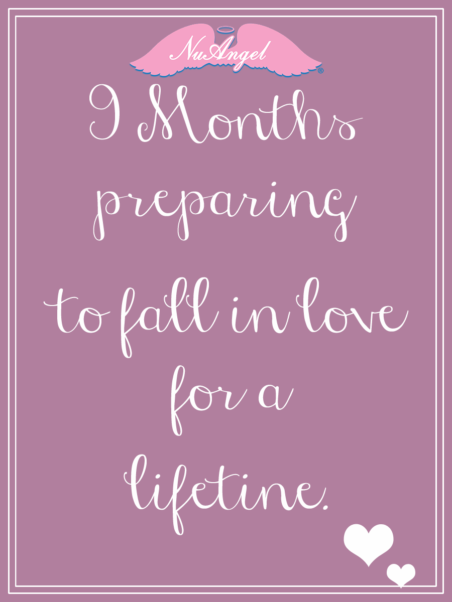 9 Months Preparing To Fall In Love For A Lifetime Nuangel Baby Quotes Baby Love Quotes Scrapbook Quotes