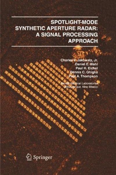 (2012) SpotlightMode Synthetic Aperture Radar A Signal