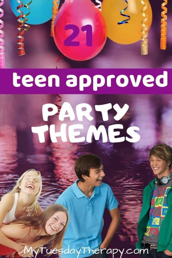 Cool Party Themes For Teens In 2020  Teenage Girls -8471