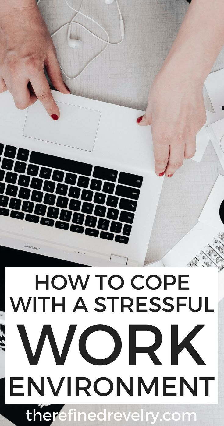 How to Cope With a Stressful