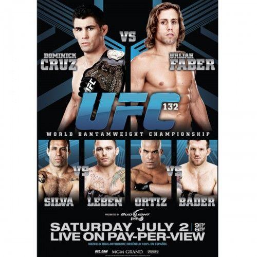 Ufc 132 Cruz Vs Faber Official Poster Ufc Faber Ufc Events