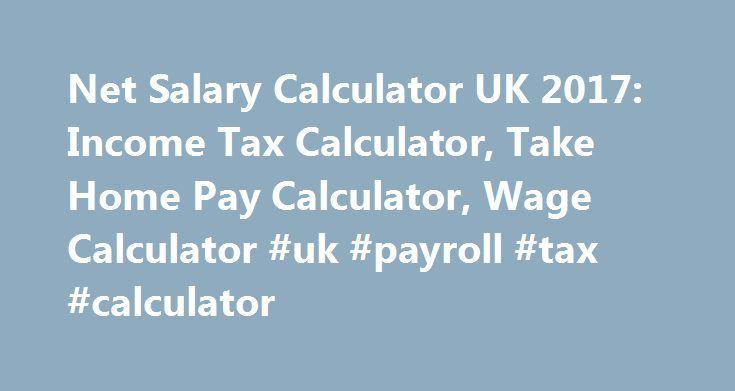 Net Salary Calculator Uk  Income Tax Calculator Take Home