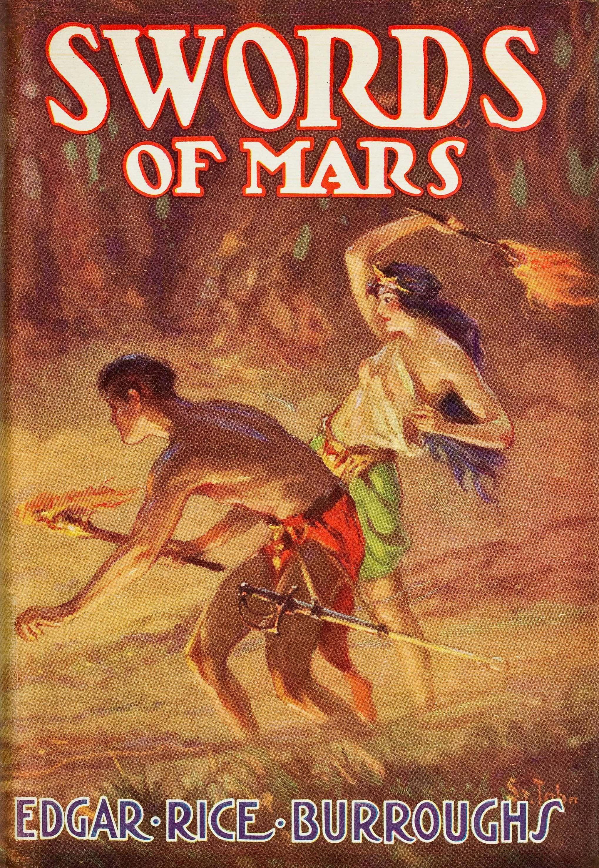 Swords Of Mars Edgar Rice Burroughs Pulp Fiction Science Fiction