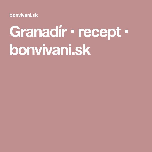 Granadír • recept • bonvivani.sk