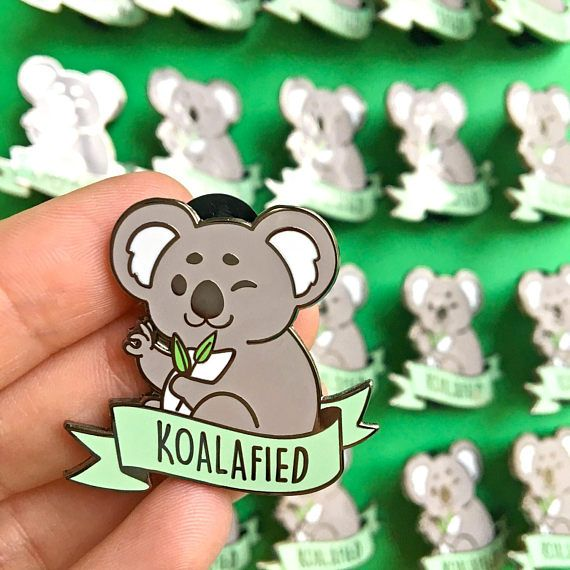 High Quality Koalafied Hard Enamel Pin // Kawaii, Koala, Bear, Funny, Pun,