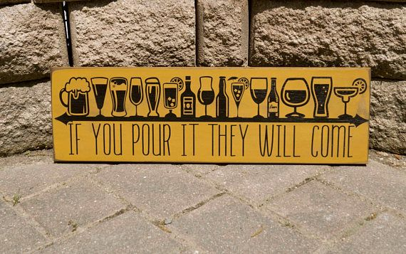 Bar Decor Signs Bar Sign Pub Sign If You Pour It They Will Come Man Cave Decor