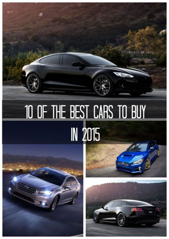 10 Of The Best Cars To Buy In 2015 With Images Best First Car