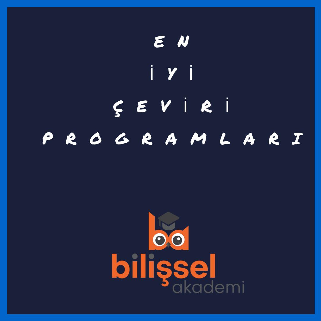 Ingilizce Turkce En Iyi Ceviri Programlari Ingilizce Turkce Hayat