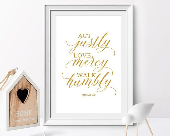 Act justly love mercy walk humbly micah 68 bible verse printable act justly love mercy walk humbly micah 68 bible verse printable negle Image collections