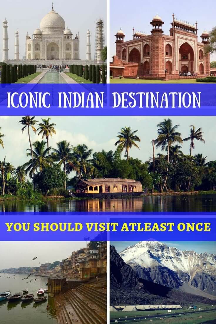 Iconic Indian Destinations you should visit at-least once | I Want