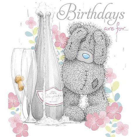 Tatty Teddy With Champagne Me To You Birthday Card Tatty Teddy Teddy Pictures Teddy Bear Pictures