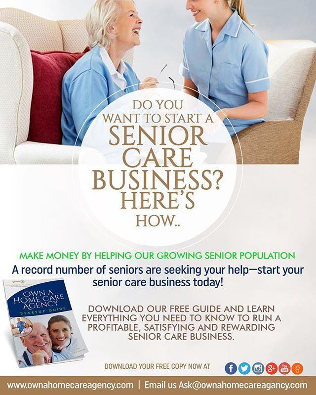 Make money by starting a rewarding home care Business that cares for ...