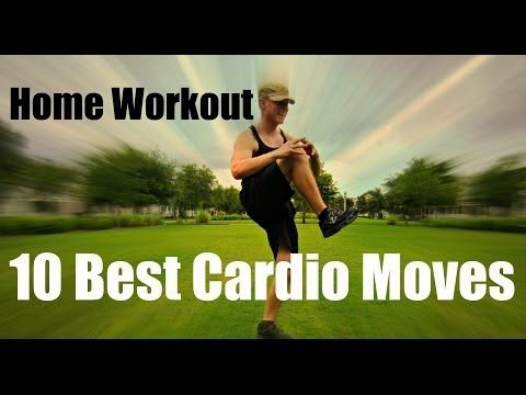 10 Best At Home Cardio Exercises - Total Fat Burning Workout - YouTube