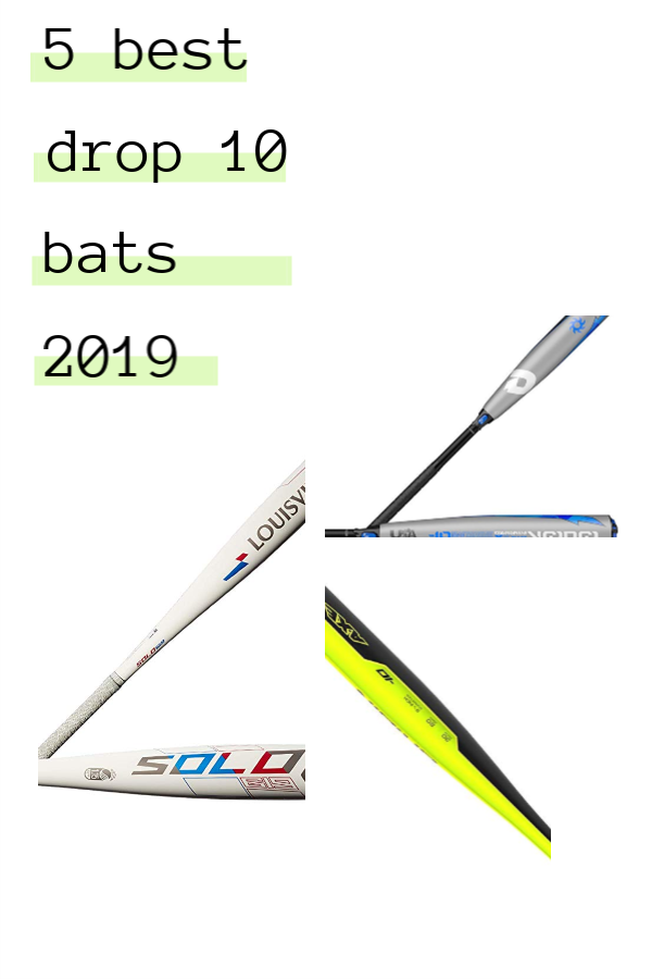 Come find the best drop 10  baseball bats for 2019! This list has been  updated to get you the head start for the upcoming season. 529d2703d1f8