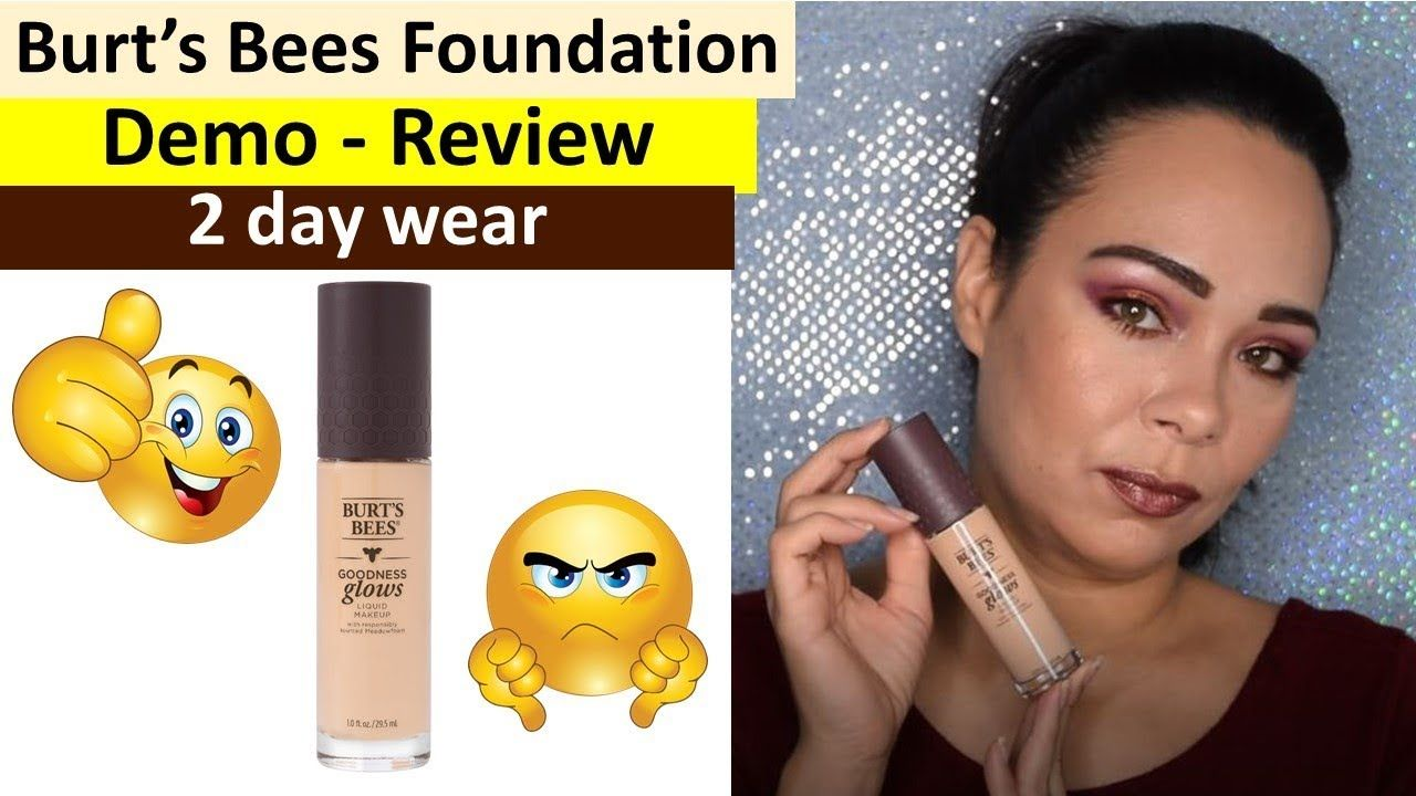 Burts Bees Goodness Glow Foundation Demo & Review (2 day