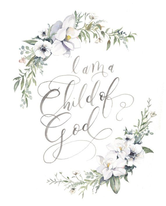I Am A Child Of God Watercolor Floral Wreath Nursery Print