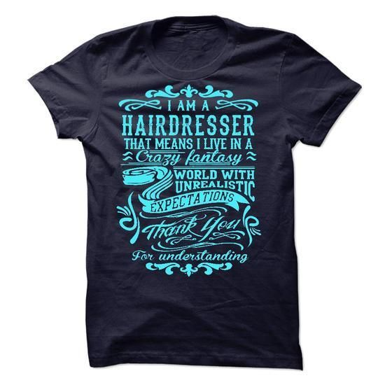 I Am A Hairdresser T Shirts, Hoodies Sweatshirts. Check price ==► http://store.customtshirts.xyz/go.php?u=https://www.sunfrog.com/LifeStyle/I-Am-A-Hairdresser-44810321-Guys.html?41382