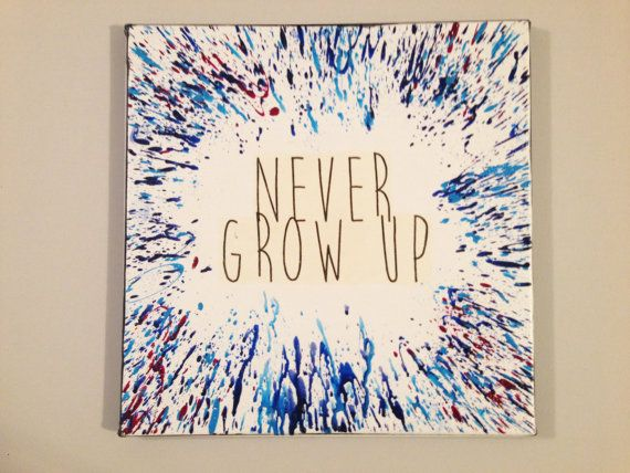 Never Grow Up Crayon Art - Melted Crayon Art - Quote on Canvas - Birthday Art