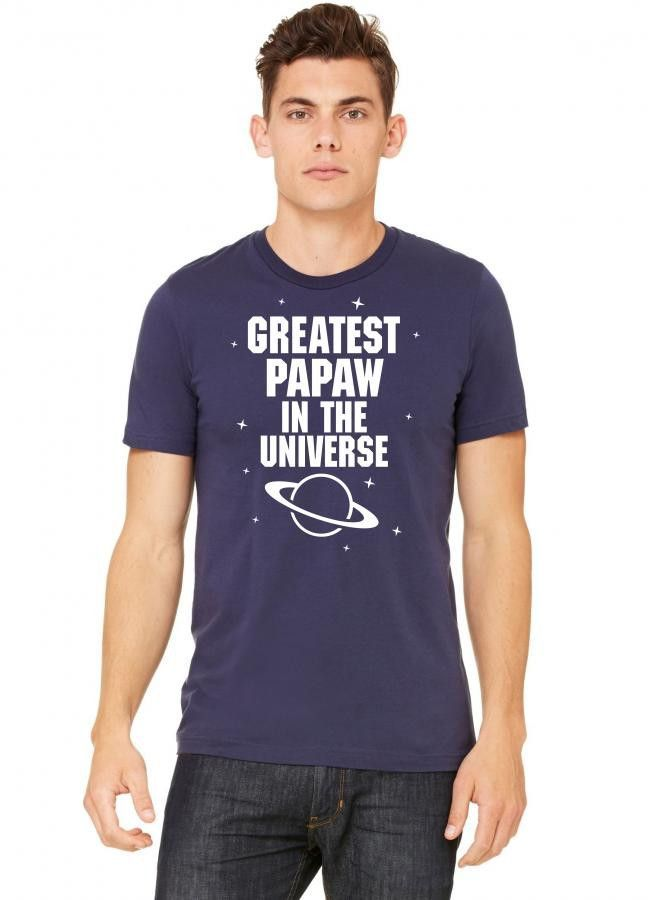 greatest papaw in the universe white print Tshirt