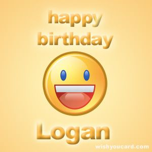 Happy Birthday Logan Happy Birthday Son Happy Birthday Mike