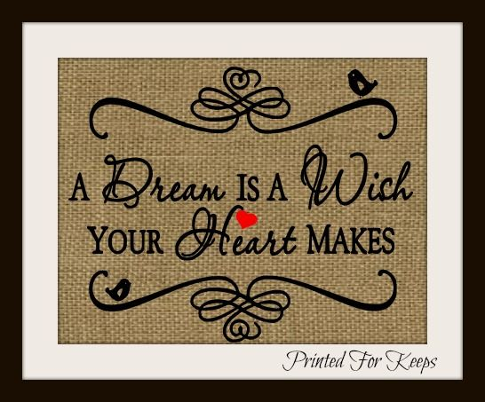 A Dream is a wish your heart makes Burlap Print  $12 November Special www.PrintedforKeeps.etsy.com