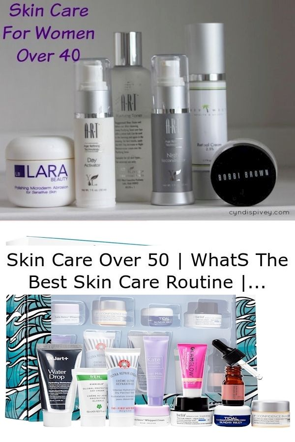 Skin Care Over 50 Whats The Best Skin Care Routine Skin Products For 20 Year Olds In 2020 Anti Aging Skin Care Anti Aging Skin Products Aging Skin Care
