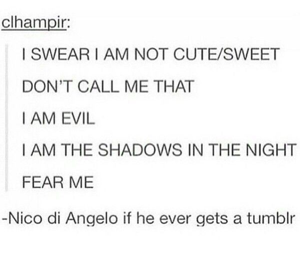 This pretty much describes my life - an innocent-looking angel (Nicole if u are reading this, u would know what i mean XD)