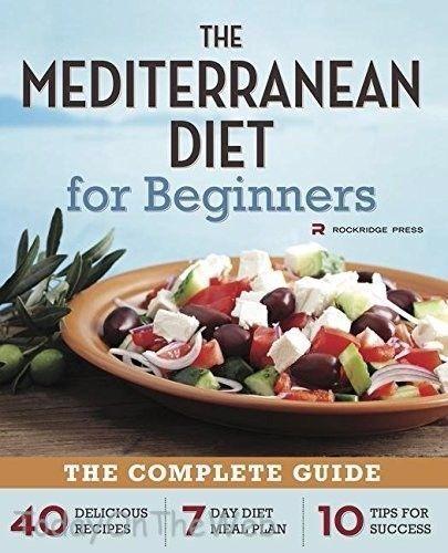Photo of Mittelmeerdiät für Anfänger Der komplette Leitfaden 40 Köstliche Rezepte Neu 9781623151256 | Ebay