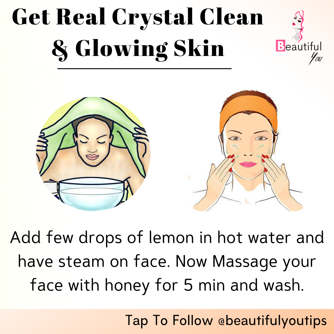 Get Crystal Clear Glowing Skin In 2020 Beauty Skin Care Routine Natural Glowing Skin Beauty Tips For Glowing Skin