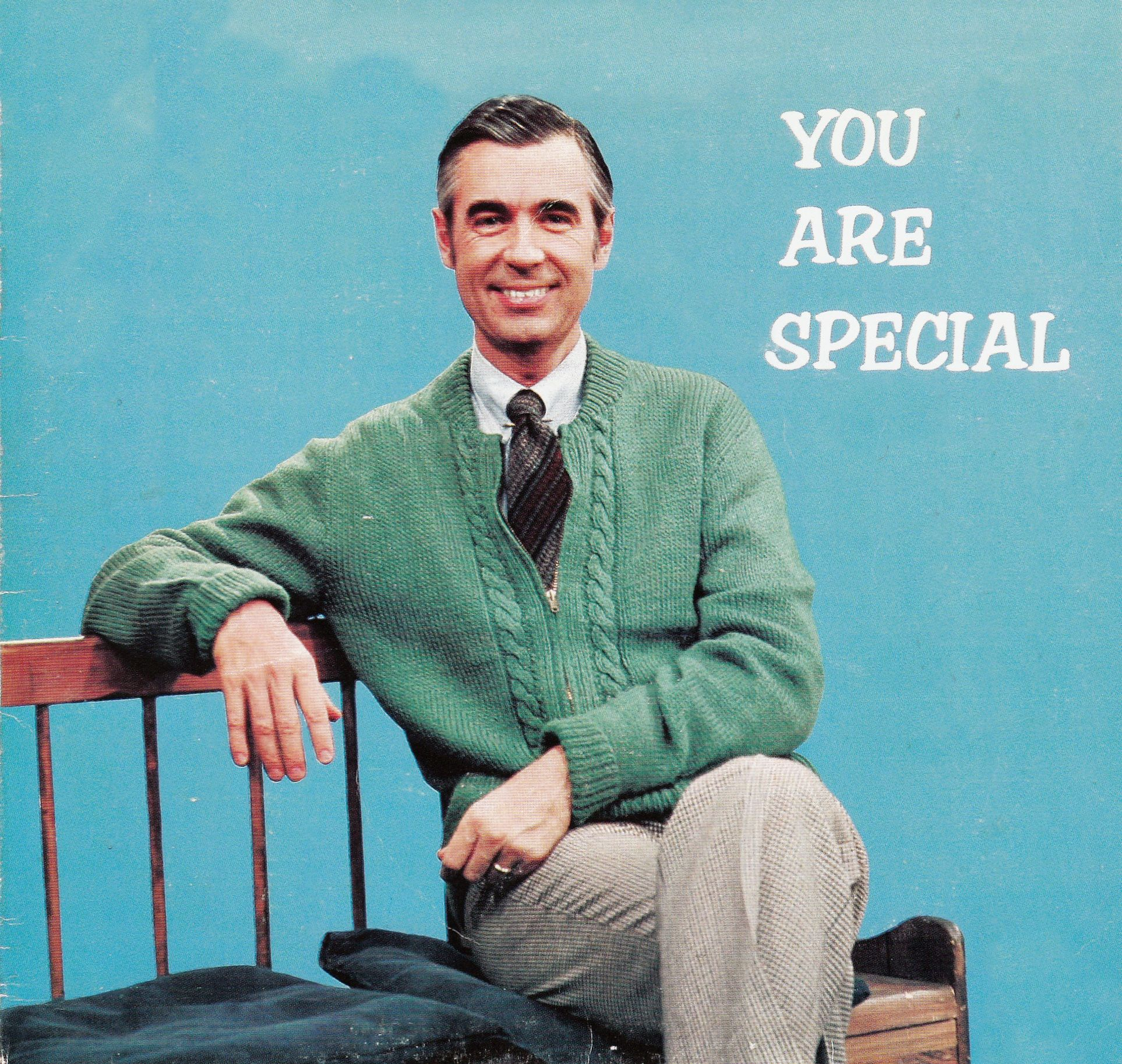 Yes You Are When Our Son Was Young He Always Watched Mr Rogers My Funny Valentine Mr Rogers Funny