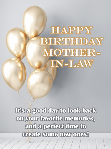 Happy Birthday Mother In Law Gif : happy, birthday, mother, Golden, Balloons, Happy, Birthday, Mother-In-Law, Greeting, Cards, Davia, Mother,, Wishes, Mother