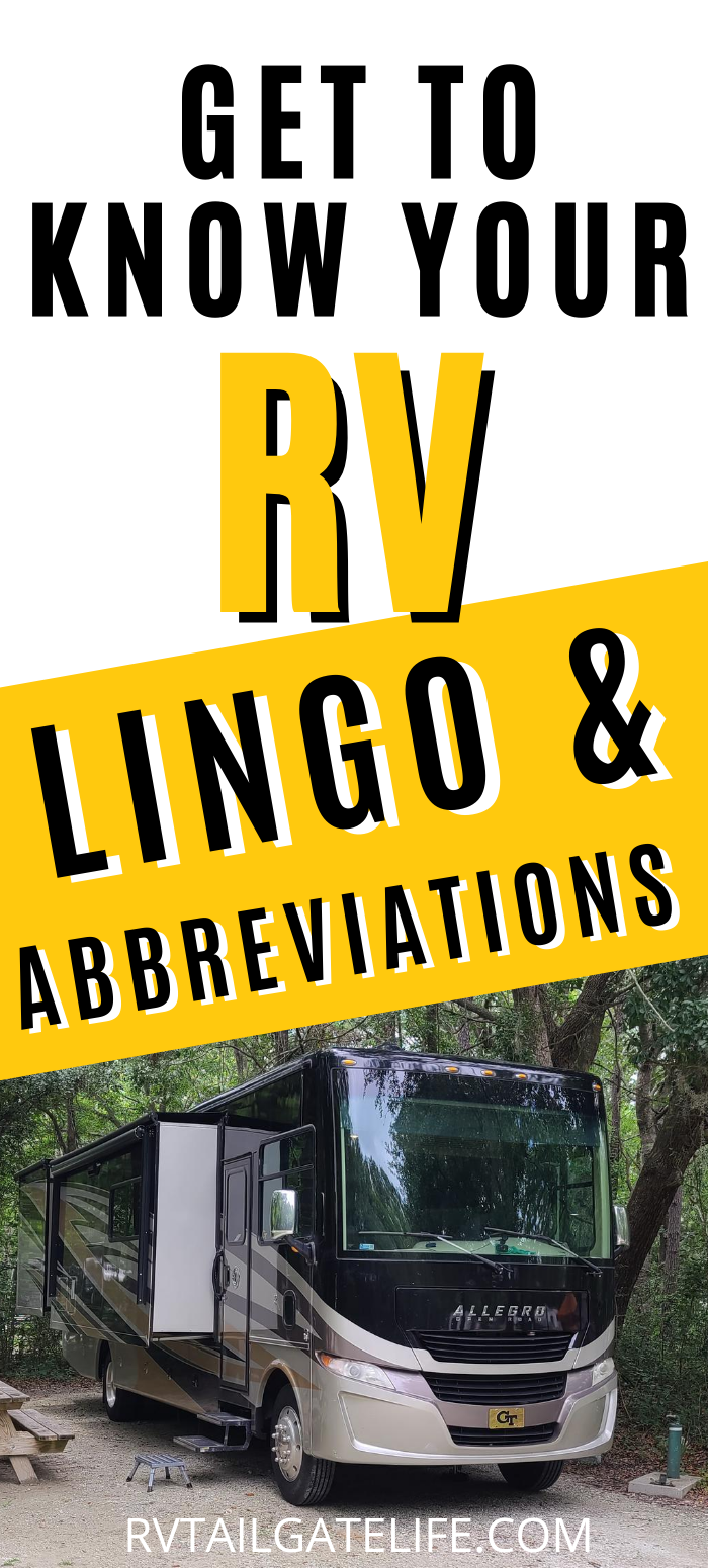 A Guide To Common Rv Abbreviations And Slang Rv Tailgate Life In 2020 Rv Rv Road Trip Getting To Know