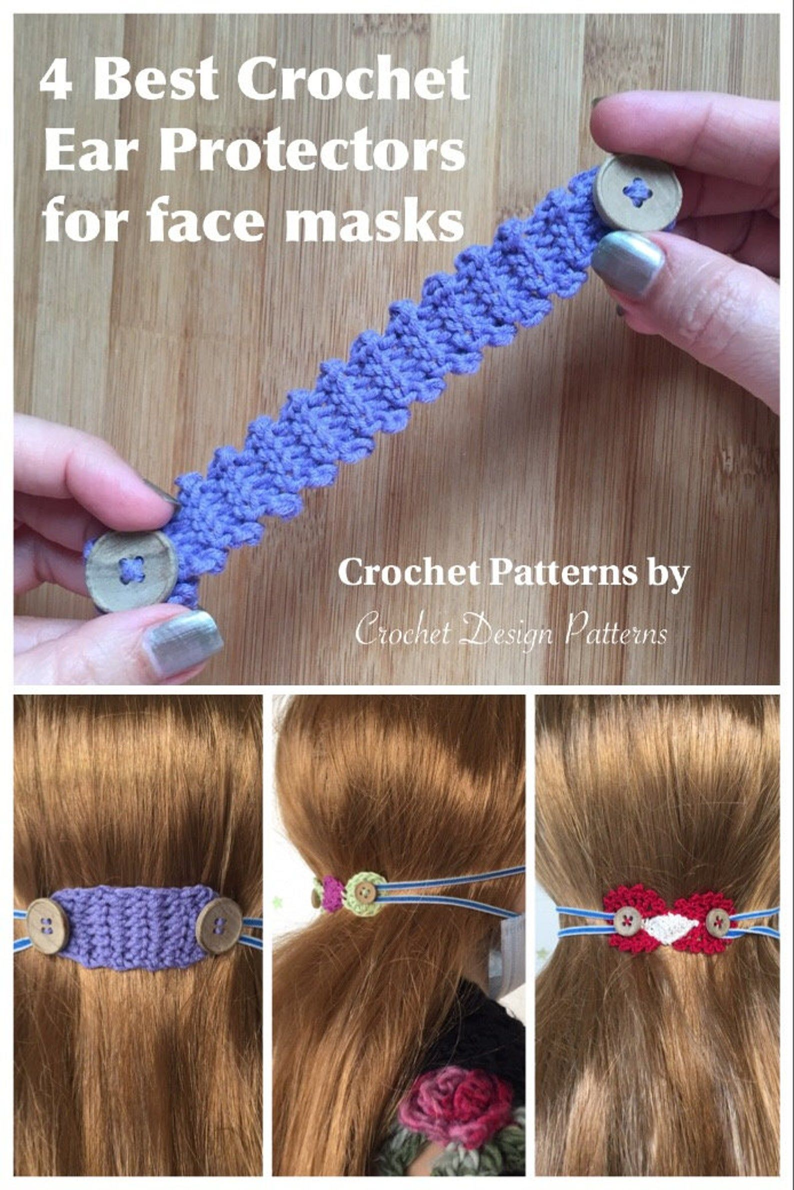 4 crochet patterns for Ear savers / mates / protec