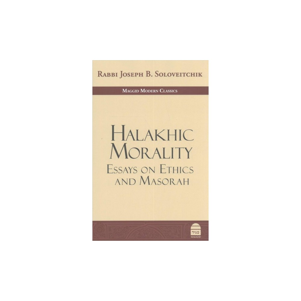 Halakhic Morality  Essays On Ethics And Masorah Hardcover Rabbi  Halakhic Morality  Essays On Ethics And Masorah Hardcover Rabbi Joseph  B Cost Of A Business Plan Writer also Writing A Proposal For Services  Thesis Essay Topics