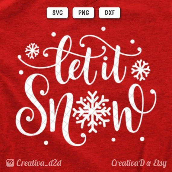 Let It Snow Svg Dxf Png Snowflake Svg Christmas Svg Winter Svg Etsy Hand Lettering Christmas Svg Cricut Christmas Ideas