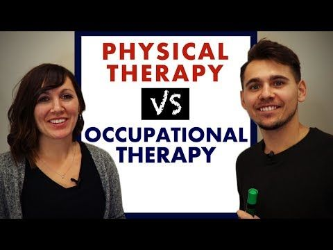 Physical Therapy VS Occupational Therapy What is the Difference