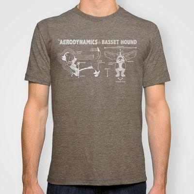 The Aerodynamics of a Basset Hound T-shirt - Free Shipping on Society6