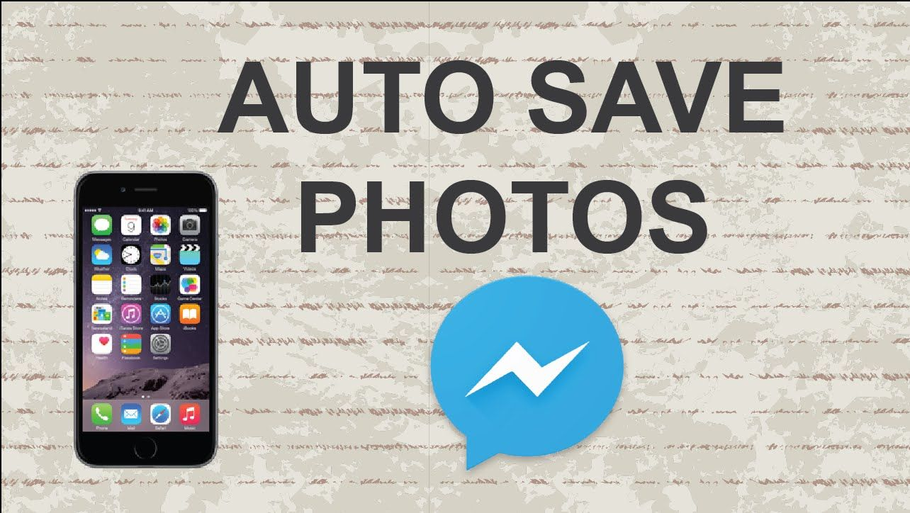 How to auto save photos from Facebook messenger app