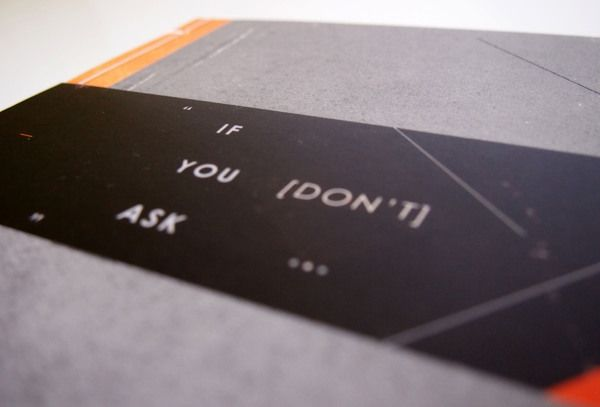 If You [Don't] Ask. Self Promotion by Seb Hepplewhite, via Behance