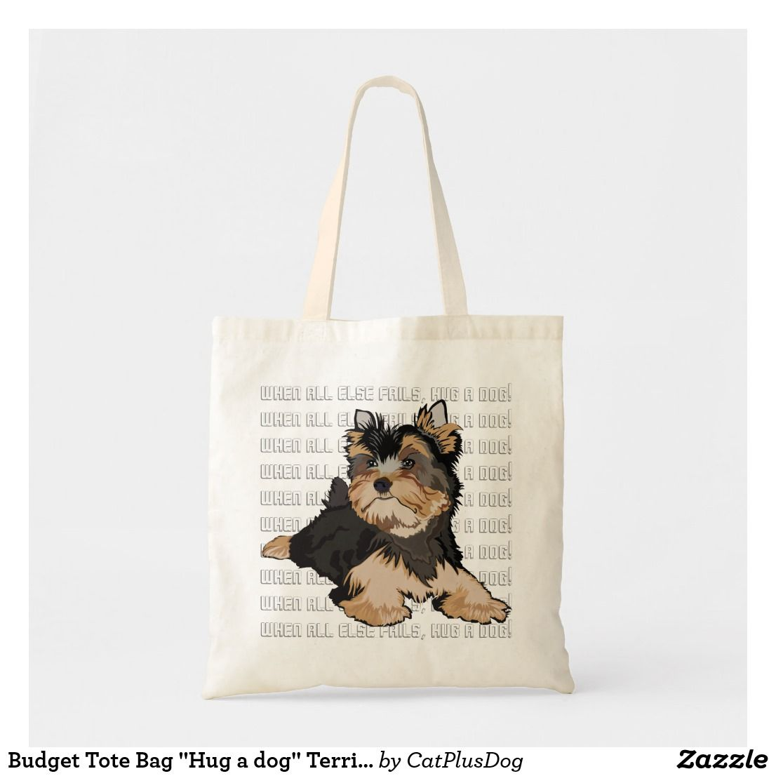 Budget Tote Bag Hug A Dog Terrier Zazzle Com Tote Bag Bags